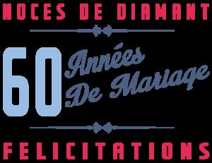 60 années de mariage : Noces de diamant