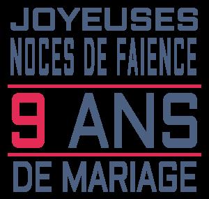 Joyeuses noces de Faïence pour votre 9e année de mariage