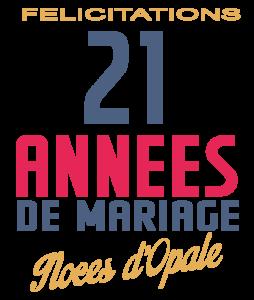 Félicitations pour vos 21 années de mariage : noces d'opale