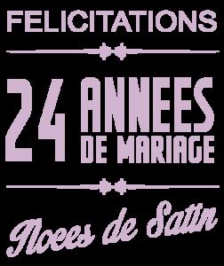 24 années de mariage : noces de Satin