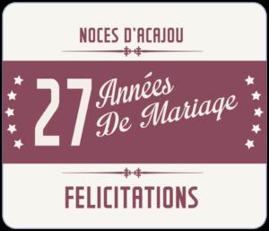 27 années de ariage : Noces d'acajou - félicitations