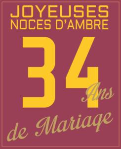 joyeuses noces d'ambre : 34 ans de mariage