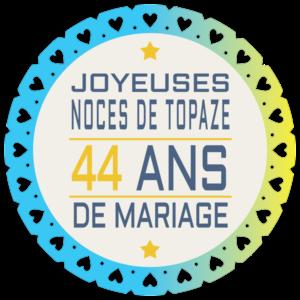 Noces de topaze pour 44 ans de mariage